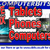 We Now Repair Tablets, Smart Phones,  etc.